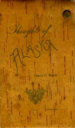 "Front cover of ""Thoughts of Alaska"" by Harry C. Bosch"