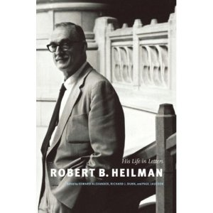 Dust jacket image for Robert B. Heilman: His Life in Letters