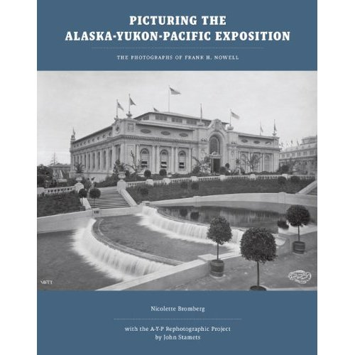Picturing the Alaska-Yukon-Pacific Exposition dust jacket cover
